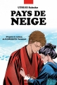 Couverture Pays de neige Editions Philippe Picquier (BD/Manga) 2017