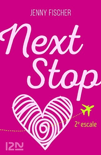 Couverture Next stop, tome 2 : 2e escale
