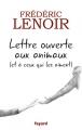 Couverture Lettre ouverte aux animaux (et à ceux qui les aiment) Editions Fayard 2017