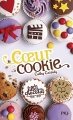 Couverture Les Filles au chocolat, tome 6 : Coeur cookie Editions Pocket (Jeunesse) 2017