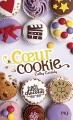 Couverture Les filles au chocolat, tome 6 : Coeur cookie Editions Pocket (Jeunesse) 2017