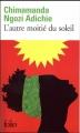 Couverture L'autre moitié du soleil Editions Gallimard  2008