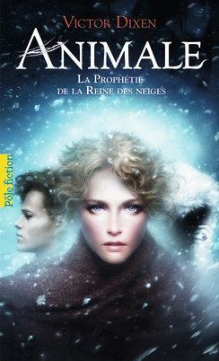 Couverture Animale, tome 2 : La prophétie de la reine des neiges