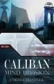 Couverture Mind Division, tome 1 : Caliban Editions Voy'[el] (Romance M/M) 2017