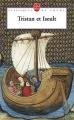 Couverture Tristan et Iseut / Tristan et Iseult / Tristan et Yseult / Tristan et Yseut Editions Le Livre de Poche (Classiques de poche) 1972