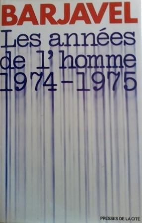 Couverture Les années de l'homme 1974 - 1975