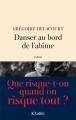 Couverture Danser au bord de l'abîme Editions JC Lattès 2016