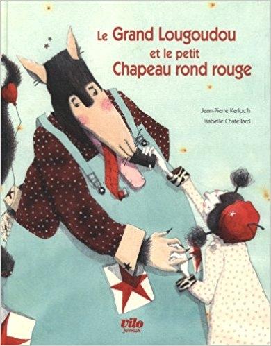 Couverture Le grand Lougoudou et le petit chapeau rond rouge