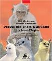 Couverture L'école des chats à Angkor, tome 1 : Le secret d'Angkor Editions Philippe Picquier (Jeunesse) 2014