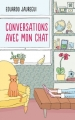 Couverture Conversations avec mon chat Editions France Loisirs 2017
