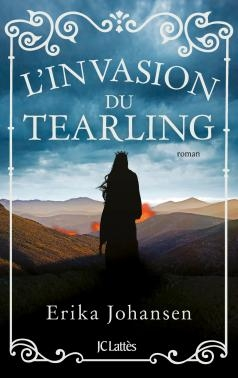 Couverture La trilogie du Tearling, tome 2 : L'invasion du Tearling