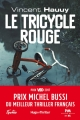 Couverture Le tricycle rouge Editions Hugo & cie (Thriller) 2017