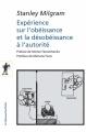 Couverture Expérience sur l'obéissance et la désobéissance à l'autorité Editions La découverte (Poche) 2017