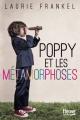 Couverture Poppy et les métamorphoses Editions Fleuve 2017