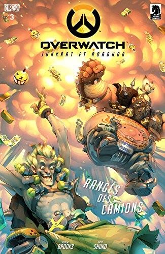 Couverture Overwatch #3, Junkrat et Roadhog: Rangés des Camions
