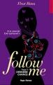 Couverture Follow me, tome 3 : Dernière chance Editions Hugo & cie (New romance) 2017