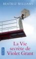 Couverture La vie secrète de Violet Grant Editions Pocket 2017