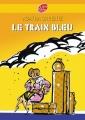 Couverture Le train bleu Editions Le Livre de Poche (Jeunesse) 2007