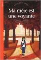 Couverture Ma mère est une voyante Editions Actes Sud (Cadet) 2002