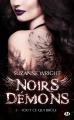 Couverture Noirs démons, tome 1 : Tout ce qui brûle Editions Milady (Bit-lit) 2017