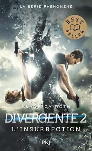 Couverture Divergent / Divergente / Divergence, tome 2 : Insurgés / L'insurrection
