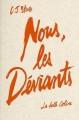 Couverture Nous, les déviants Editions La Belle Colère 2017