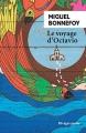 Couverture Le Voyage d'Octavio Editions Rivages (Poche - Bibliothèque étrangère) 2016