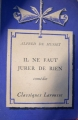 Couverture Il ne faut jurer de rien Editions Larousse (Classiques) 1936