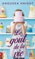 Couverture Le goût de la vie Editions Harlequin (&H - Poche) 2017