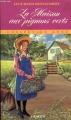Couverture Anne... : La Maison aux pignons verts / Anne : La Maison aux pignons verts / La Maison aux pignons verts Editions Ragweed 1994