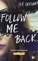Couverture Follow Me Back, tome 1 Editions Robert Laffont (R) 2017