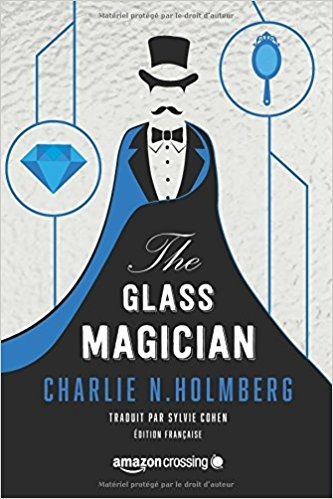 Couverture The paper magician, tome 2 : The glass magician
