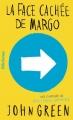 Couverture La face cachée de Margo Editions Gallimard  (Pôle fiction) 2017