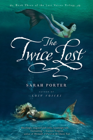 Couverture Lost Voices, book 3: The Twice Lost