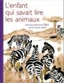 Couverture L'enfant qui savait lire les animaux Editions Rue du Monde 2013