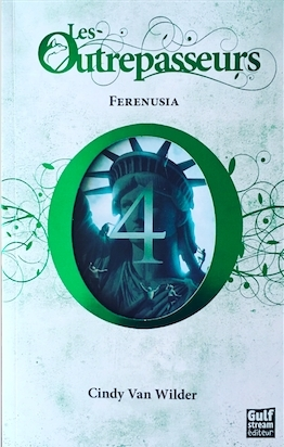 Couverture Les Outrepasseurs, tome 4 : Ferenusia