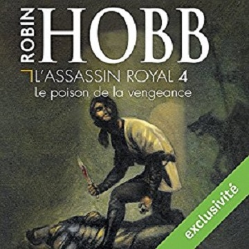 Couverture L'assassin royal, tome 04 : Le poison de la vengeance