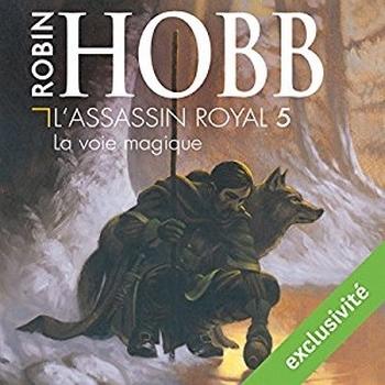 Couverture L'assassin royal, tome 05 : La voie magique