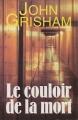Couverture Le Couloir de la Mort Editions France Loisirs 1996