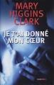 Couverture Je t'ai donné mon coeur Editions France Loisirs 2010