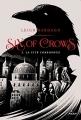 Couverture Six of crows, tome 2 : La cité corrompue Editions Milan 2017