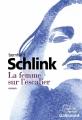 Couverture La femme sur l'escalier Editions Gallimard  (Du monde entier) 2016