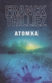 Couverture Franck Sharko & Lucie Hennebelle, tome 3 : Atomka Editions France Loisirs 2013
