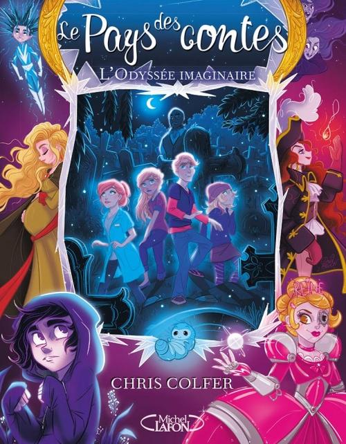 Couverture Le pays des contes, tome 5 : L'odyssée imaginaire
