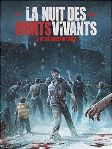 Couverture La nuit des morts-vivants, tome 3 : Petits secrets de famille