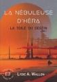 Couverture La nébuleuse d'Héra, tome 1 : La toile du destin Editions Evidence (I-mage-in-air) 2017