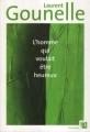 Couverture L'homme qui voulait être heureux Editions Anne Carrière 2009