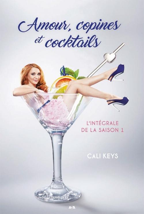 Couverture Amour, copines et cocktails, intégrale