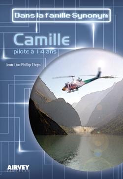 Couverture Dans la famille Synonym : Camille : Pilote à 14 ans