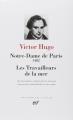 Couverture Notre-Dame de Paris 1842, Les travailleurs de la mer Editions Gallimard  (Bibliothèque de la Pléiade) 1975
